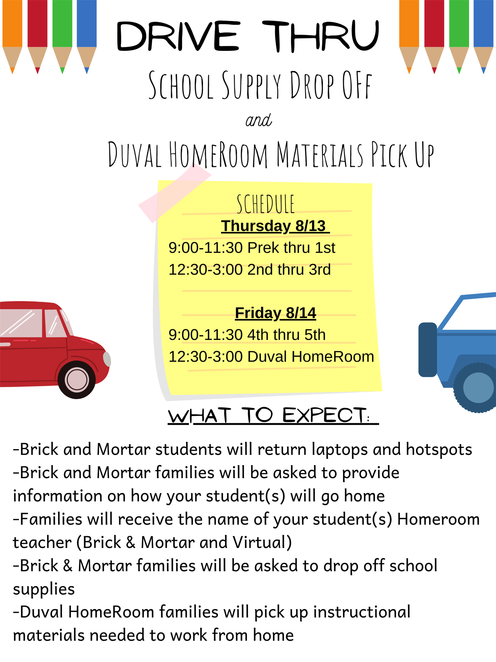Drive Thru School Supply Drop Off and Duval HomeRoom Materials Pick Up Schedule