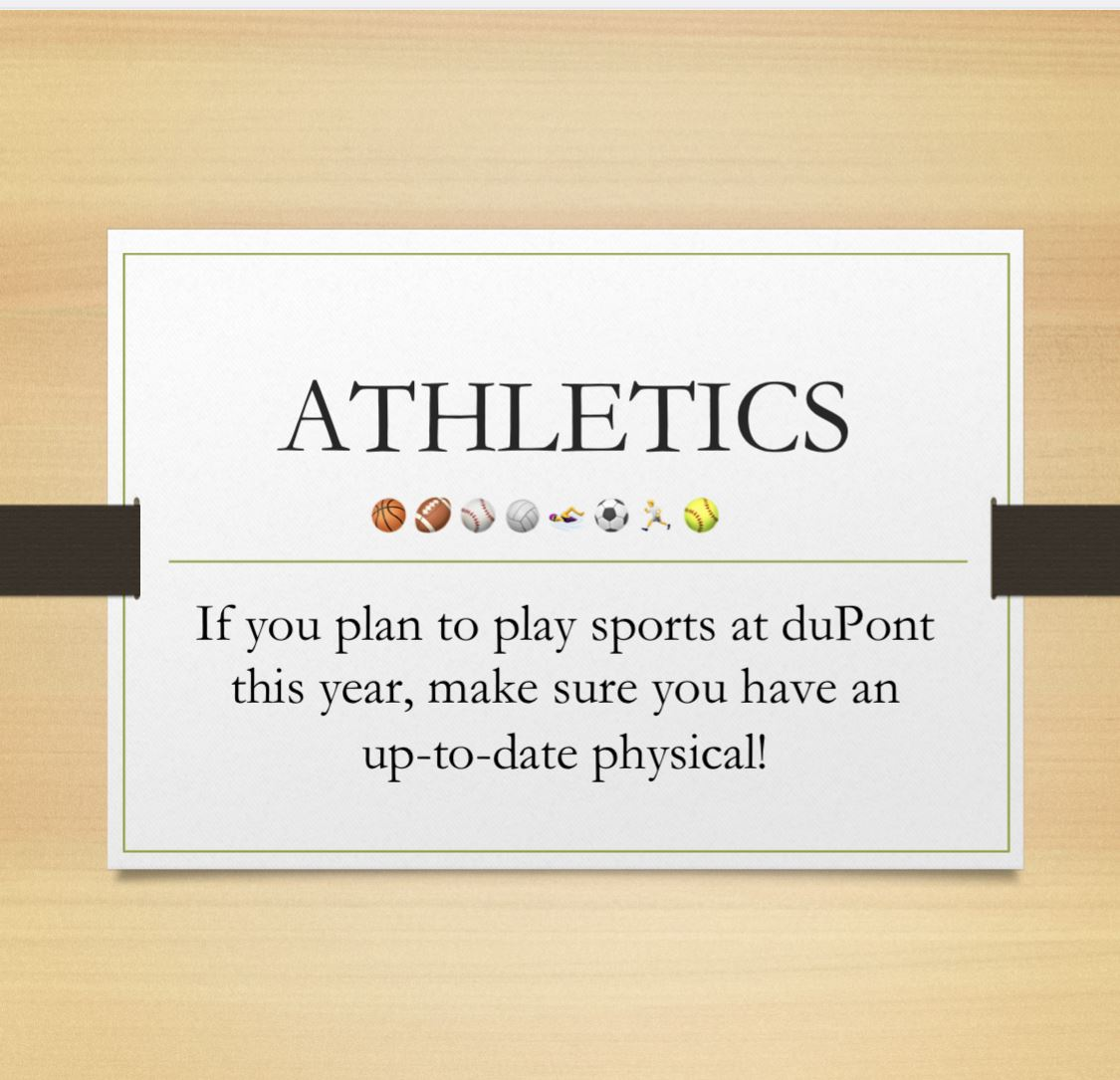 Interested in Playing sports at duPont for the 20-21 school year? Don't forget your physical!