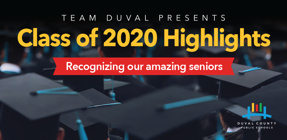 Class of 2020 highlights -- Recognizing amazing graduates