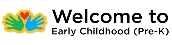 welcome to early childhood pre-k!