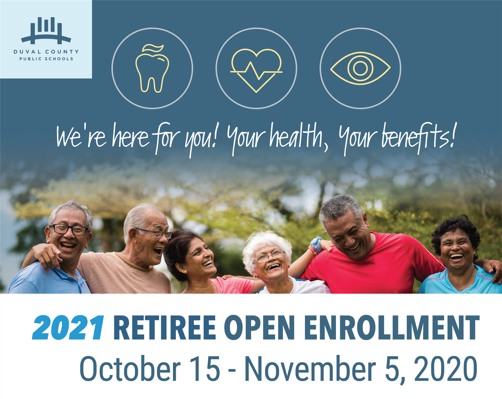 2021 Benefit Plan Year Retiree Open Enrollment October 15 - November 20