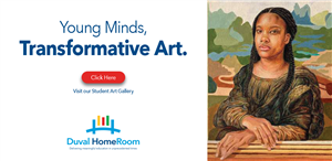 announcing the duval homeroom art gallery -- young minds, transformative art