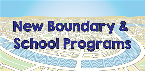 New Boundary & School Programs Image